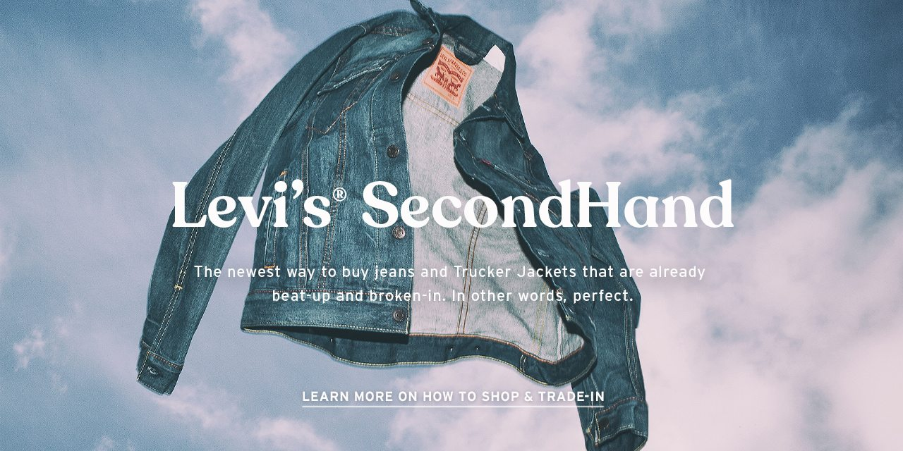 LEVI'S® SECONDHAND: SHOP & TRADE-IN