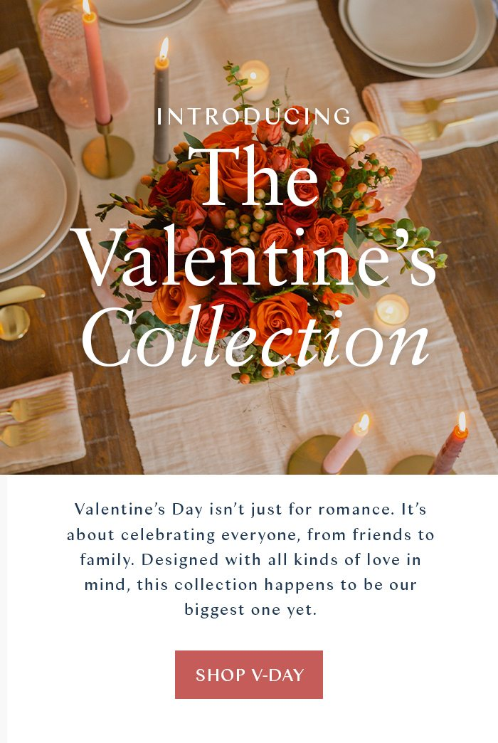 The Valentine's Collection - Shop Now