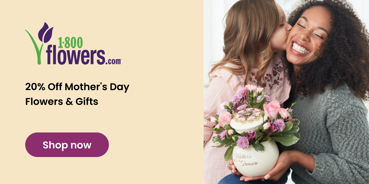 1800Flowers: 20% Off Mother's Day Flowers & Gifts