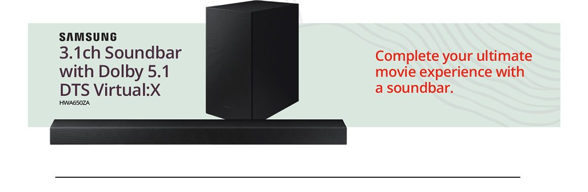 SAMSUNG 3.1ch Soundbar with Dolby 5.1 DTS Virtual:X | HWA650ZA | Complete your ultimate movie experience with a soundbar.