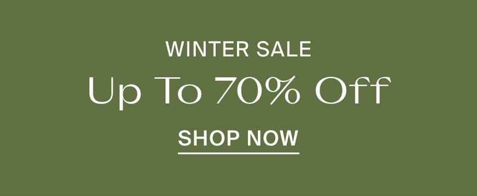 Up to 70% Off Winter Sale