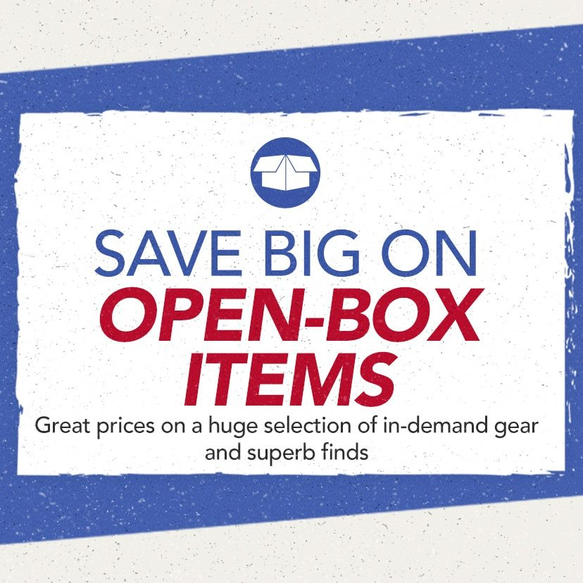 Save Big on Open-Box Items. Great prices on a huge selection of in-demand gear and superb finds. Shop Now or Call 877-560-3807.