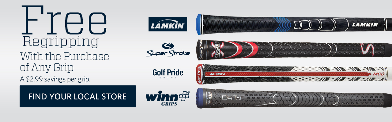 Free re-gripping with purchase of any grip. A $2.99 savings per grip. Find your local store.