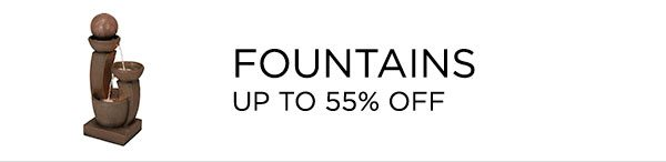 Fountains - Up To 55% Off