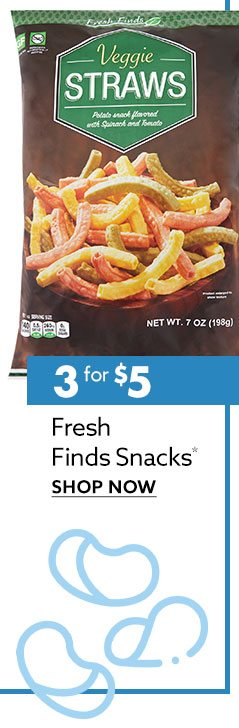 3 for $5 Fresh Finds Snacks