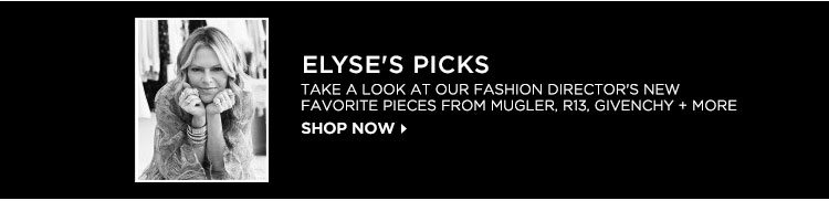 Elyse's Picks - Shop Now