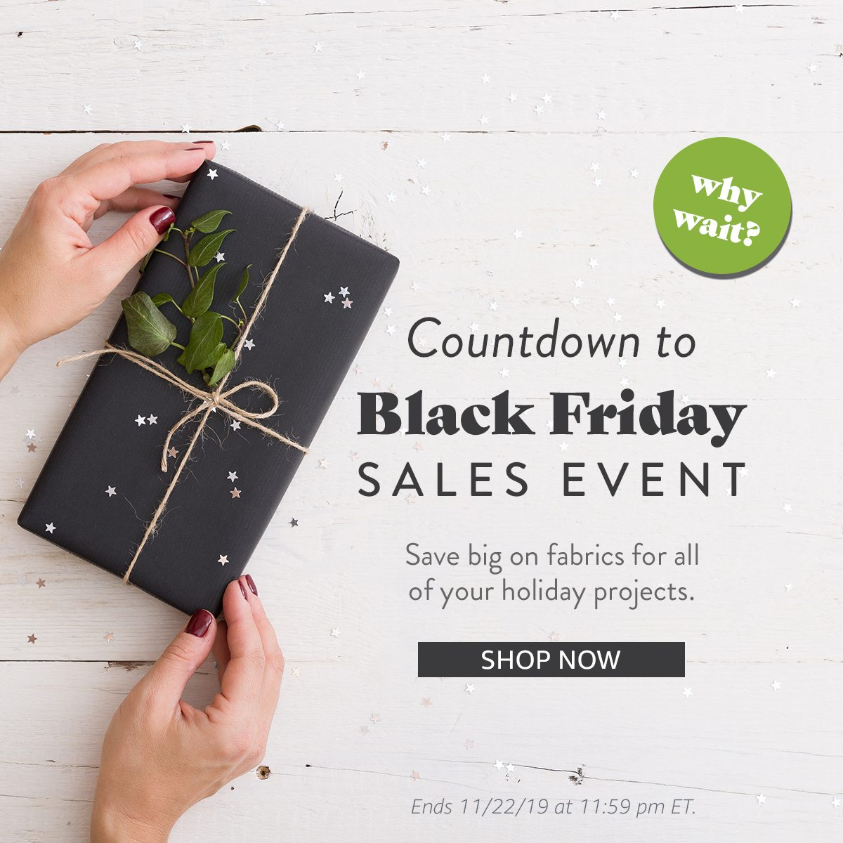 Countdown to Black Friday | SHOP NOW