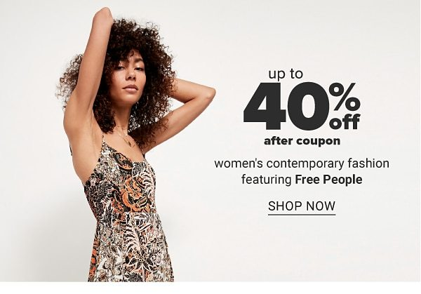 Up to 40% off after coupon women's contemporary fashion featuring Free People. Shop Now.