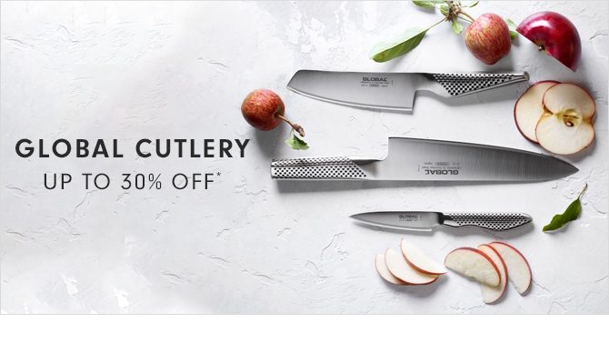 GLOBAL CUTLERY - UP TO 30% OFF*