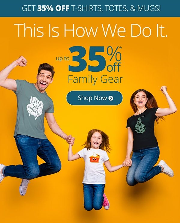 Up to 35% Off Family Gear Shop Now