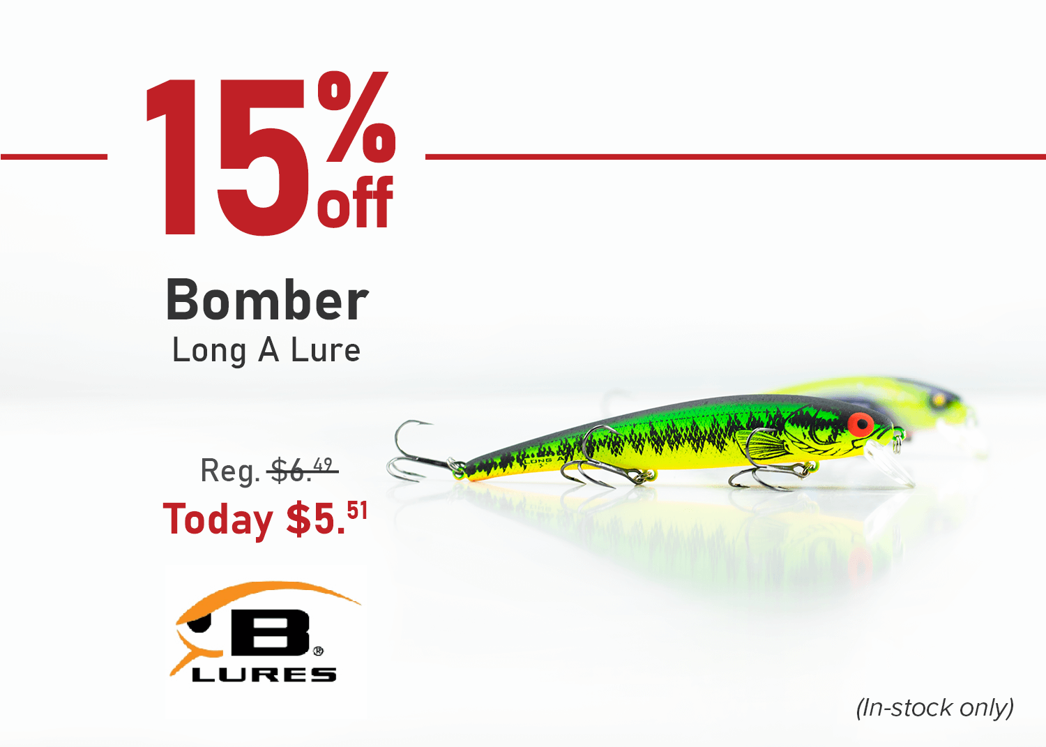 Save 15% on Bomber Long A Lure