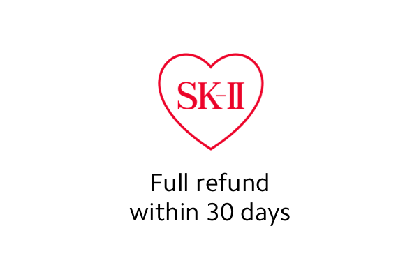 We're confident you'll love SK-II. But in case you don't, send your purchase back within 30 days for a full refund.