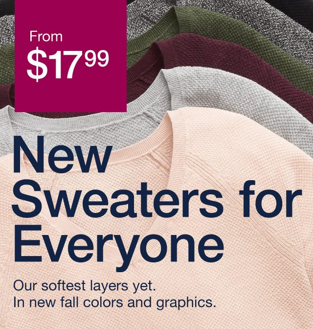 new sweaters for everyone
