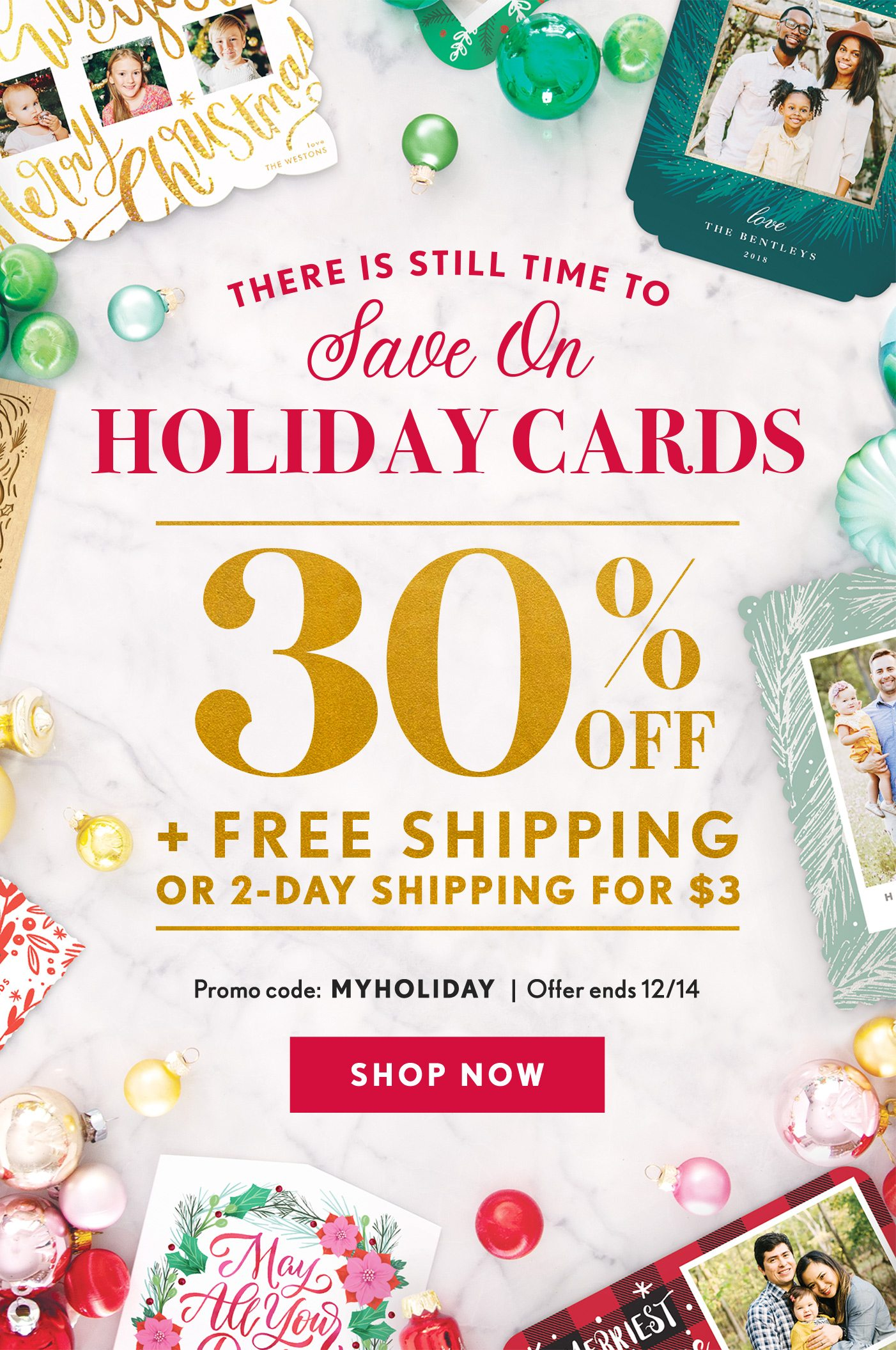 35b56351 THERE IS STILL TIME TO SAVE ON HOLIDAYS CARDS | 30% OFF + FREE SHIPPING
