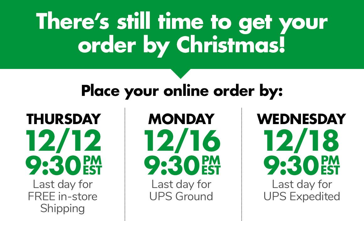There's still time to get your order by Christmas!