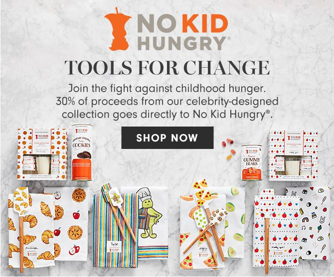 NO KID HUNGRY - TOOLS FOR CHANGE - SHOP NOW