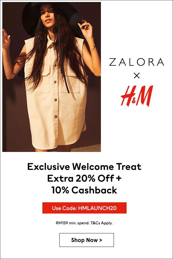 ZALORA x H&M: Exlusive Welcome Treat with Extra 20% Off + 10% Cashback!