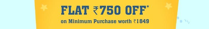 Flat Rs. 750 OFF* on Minimum Purchase worth Rs. 1849