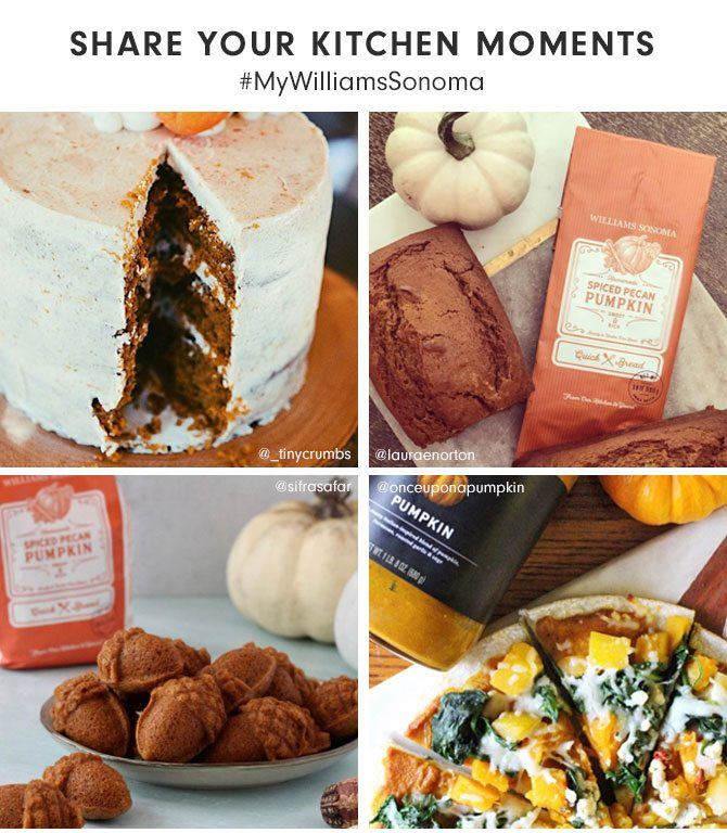 SHARE YOUR KITCHEN MOMENTS #MyWilliamsSonoma