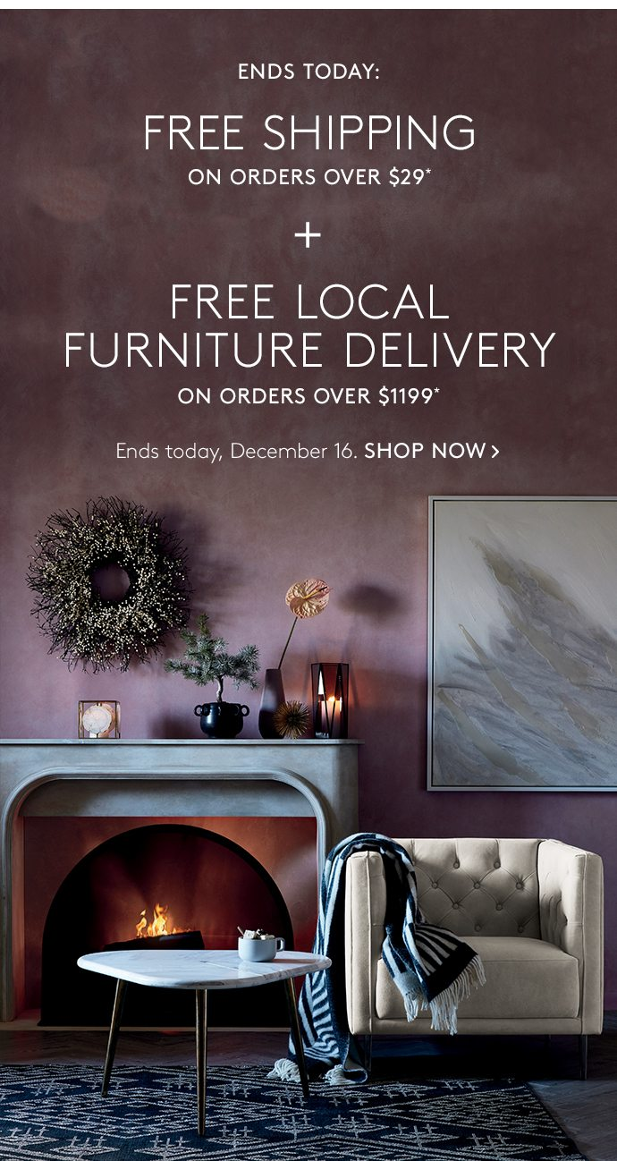 Cb2 Free Shipping >> Ends Today Free Furniture Delivery Free Shipping Cb2