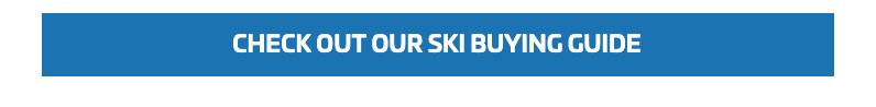 CHECK OUT OUR SKI BUYING GUIDE
