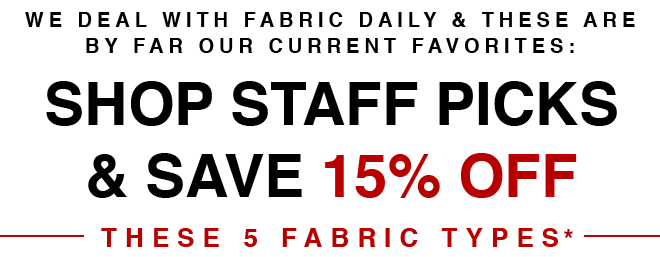 15% off Mood Employee Fabric Favorites - Mood Fabrics Email