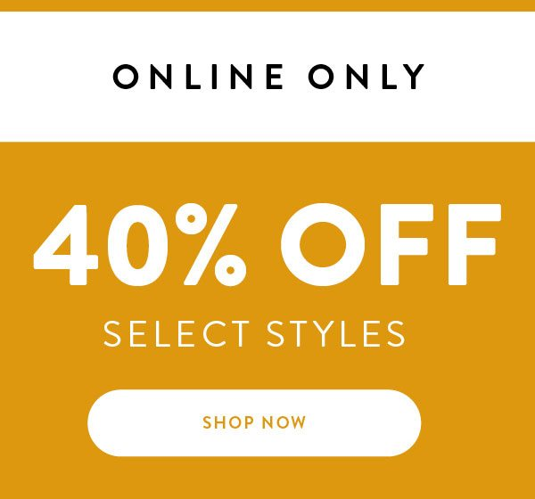 Ready Set Sale - 40% off Select Styles