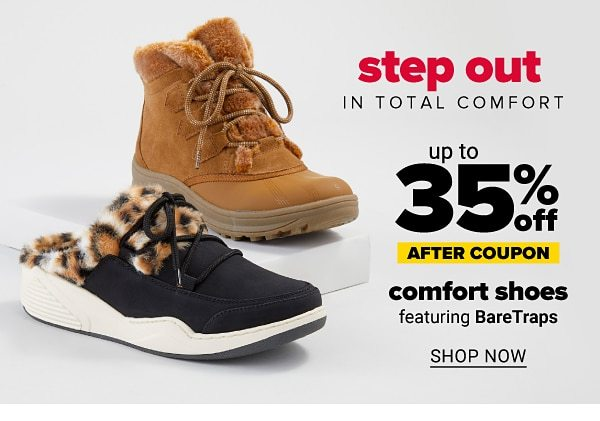 Step out in total comfort - Up to 35% off comfort shoes after coupon. Featuring BareTraps. Shop Now.