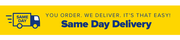 You order. We deliver. It's that easy! Same Day Delivery.