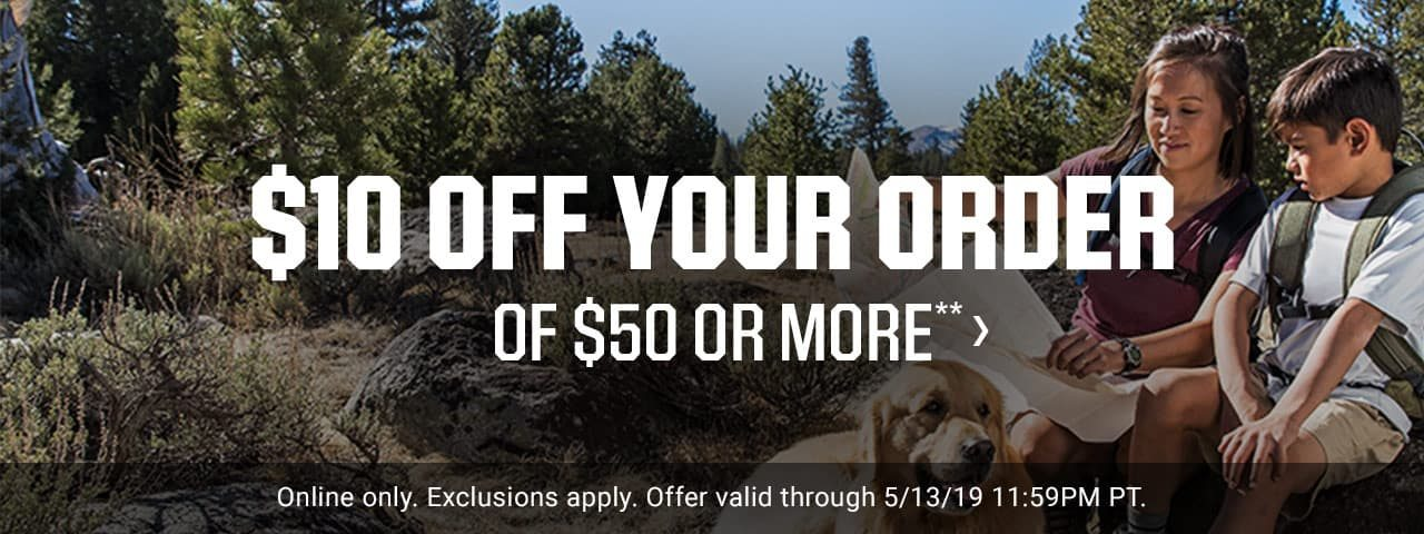 $10 OFF YOUR ORDER OF $50 OR MORE** >   Online only. Exclusions apply. Offer valid through 5/13/19 11:59PM PT.