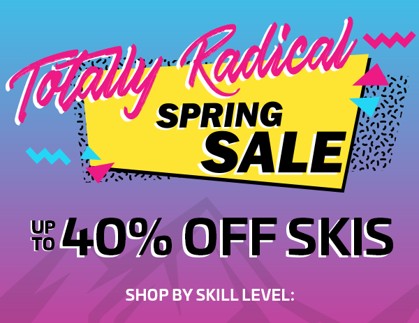 UP TO 40% OFF SKIS