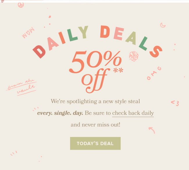 Check out today's daily deal and shop discounted products.