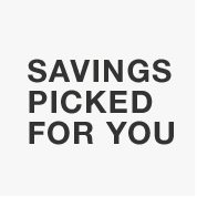 Savings Picked For You