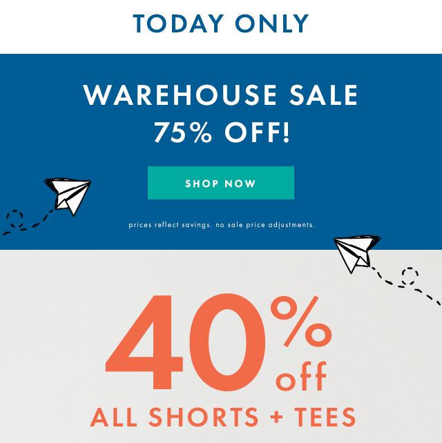 Warehouse sale Seventy Five Percent off one day only