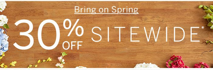 30% Off Sitewide*