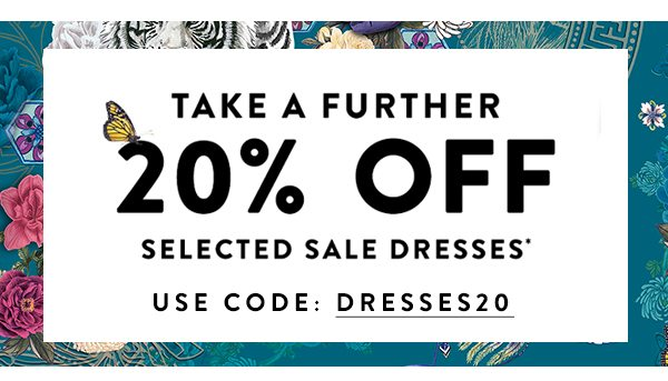 Take a further 20% off selected sale dresses. Use Code: DRESSES20