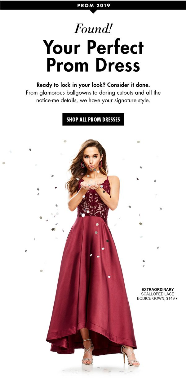 676f7c16e4 Found! Your perfect prom dress - Dillard s Email Archive