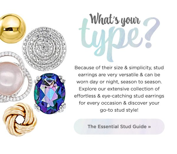 Check out our essential stud guide to find your favorite style