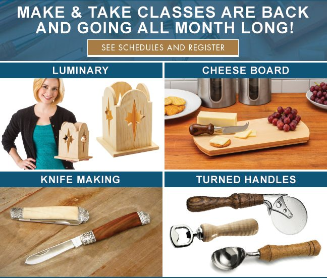 Make & Take classes are back and going all month long! See schedule!