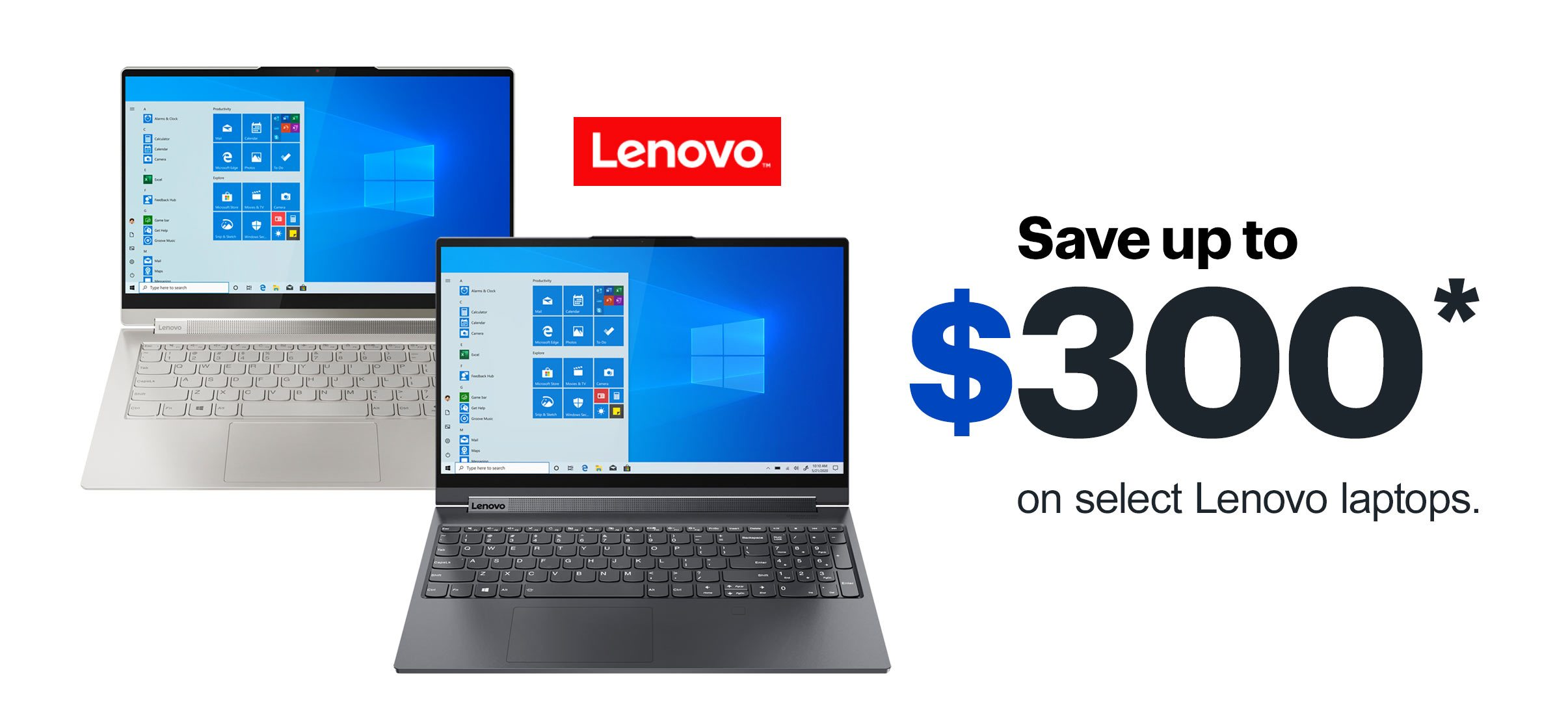 Save up to $300 on select Lenovo laptops. Reference disclaimer.