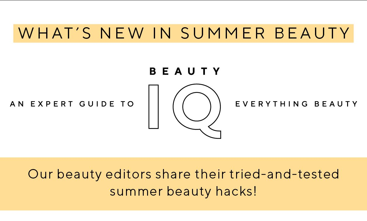 What's new in summer beauty