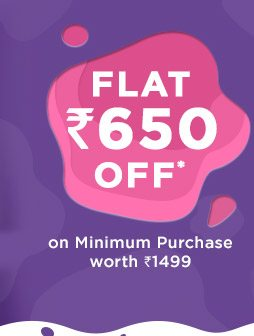 SITEWIDE - Flat Rs. 650 OFF* on Minimum Purchase worth Rs. 1499