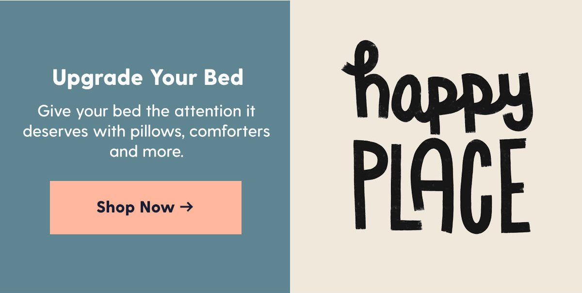 Upgrade Your Bed