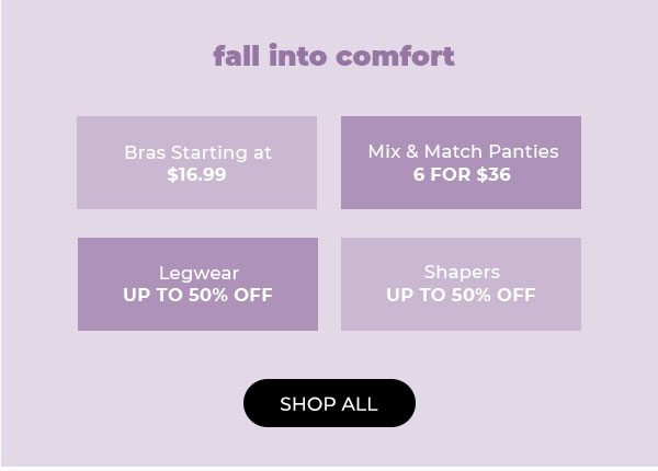 Shop Fall Into Comfort Deals - Turn on your images