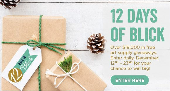 12 Days of Blick - Over $19,000 in free art supply giveaways. Enter daily, December 12th - 23rd for your chance to win big!