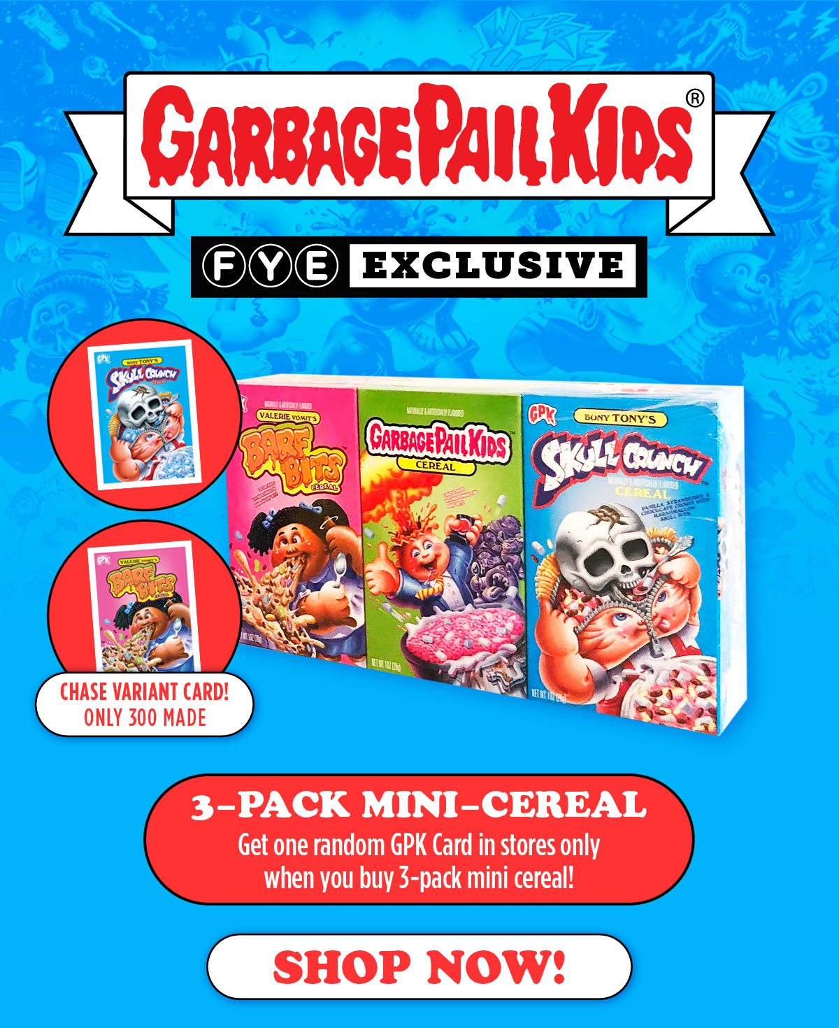 Garbage Pail Kids 3-Pack Mini Cereals have arrived!
