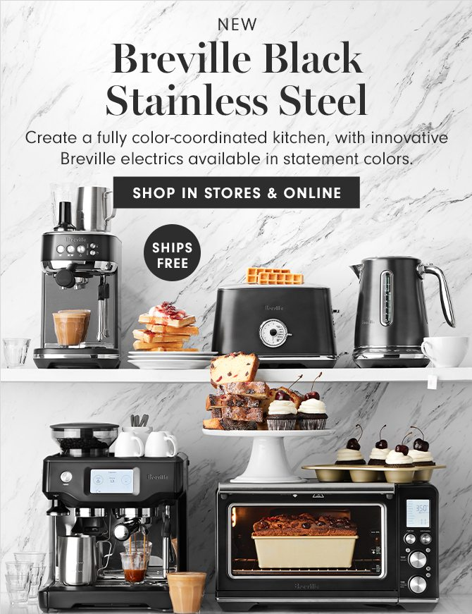 INTRODUCING Breville Black Stainless-Steel - SHOP IN STORES & ONLINE - SHIPS FREE