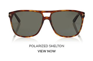 POLARIZED SHELTON. VIEW NOW.