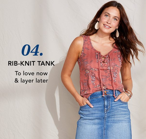 04. Rib-knit tank: to love now and layer later.