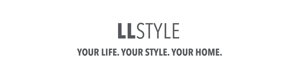 LLStyle Your Life. Your Style. Your home.